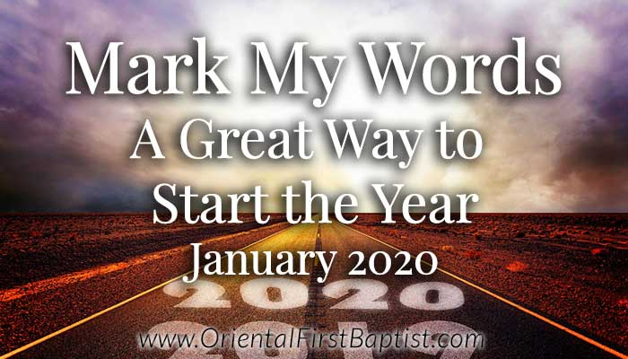Mark My Words Article - A Great Way to Start the Year - January 2020