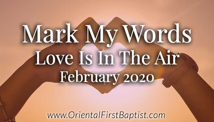Mark My Words Article - Love Is In The Air - February 2020