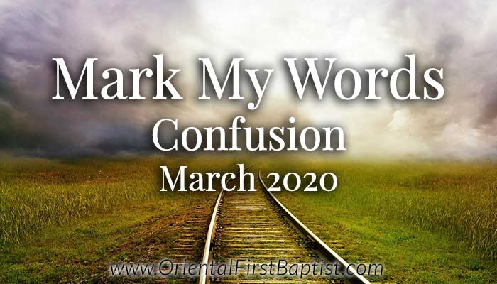 Mark My Words Article - Confusion - March 2020