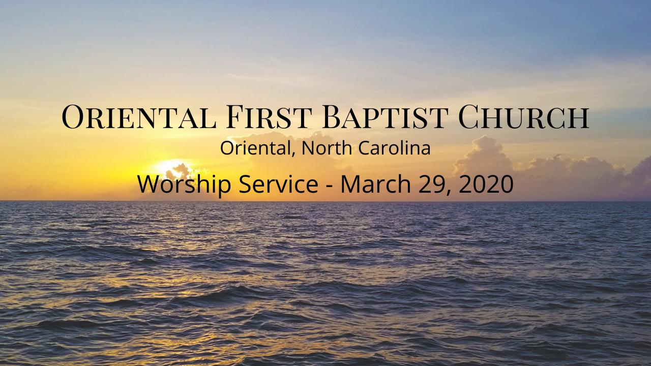 Online Worship Service March 29, 2020