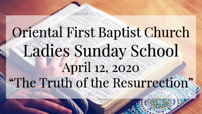 OFBC Ladies Sunday School Lesson for April 12, 2020