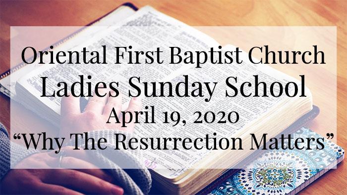 OFBC Ladies Sunday School Lesson for April 19, 2020