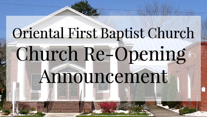 OFBC Church Re-Opening Announcement