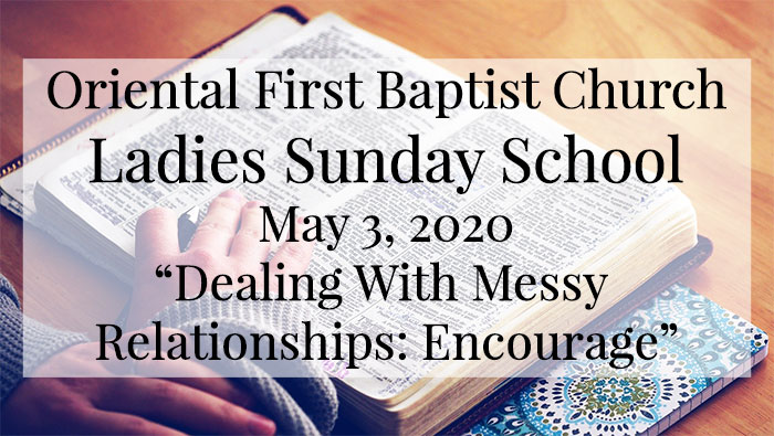 OFBC Ladies Sunday School Lesson for May 3, 2020