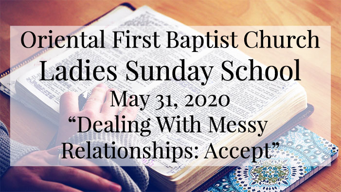 OFBC Ladies Sunday School Lesson for May 31, 2020