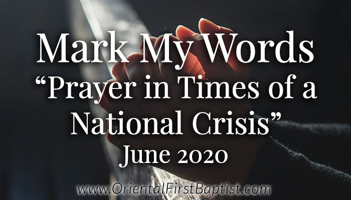 Mark My Words Article - Prayer in times of a National Crisis - June 2020