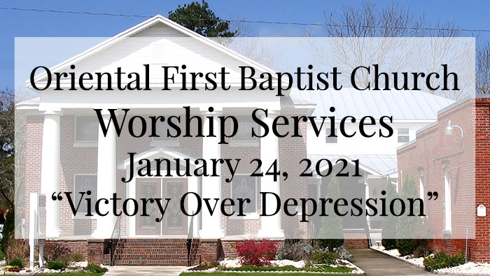 OFBC Worship Service for January 24 2021