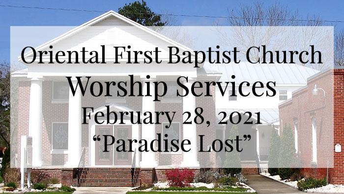 OFBC Worship Service for February 28 2021