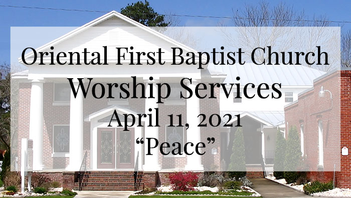 OFBC Worship Service for April 11 2021