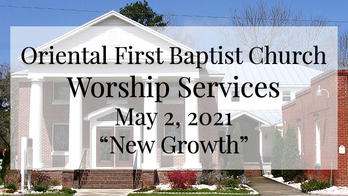 OFBC Worship Service for May 2 2021