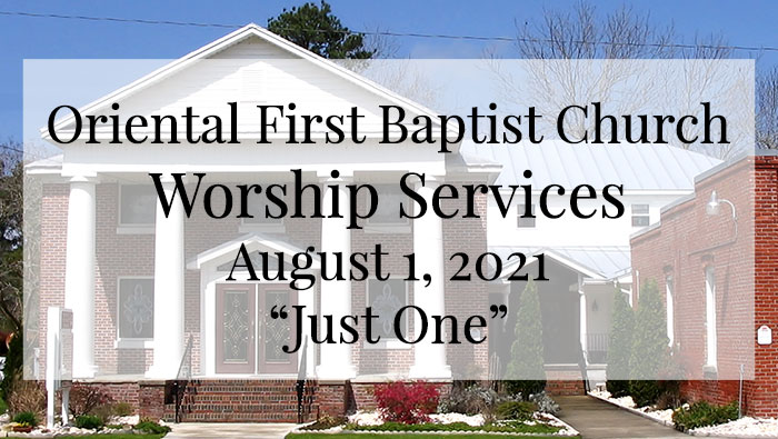 OFBC Worship Service for August 1 2021