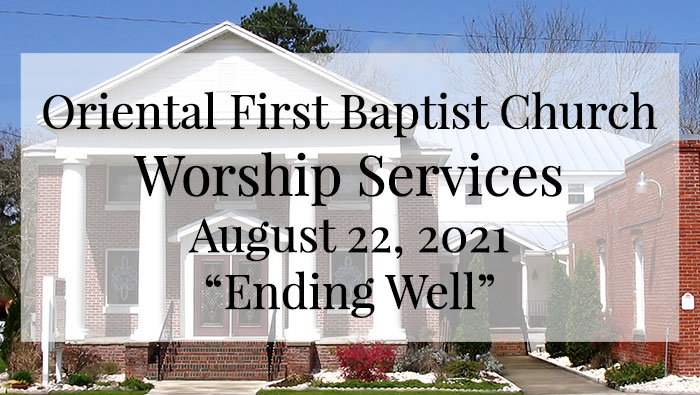 OFBC Worship Service for August 22 2021