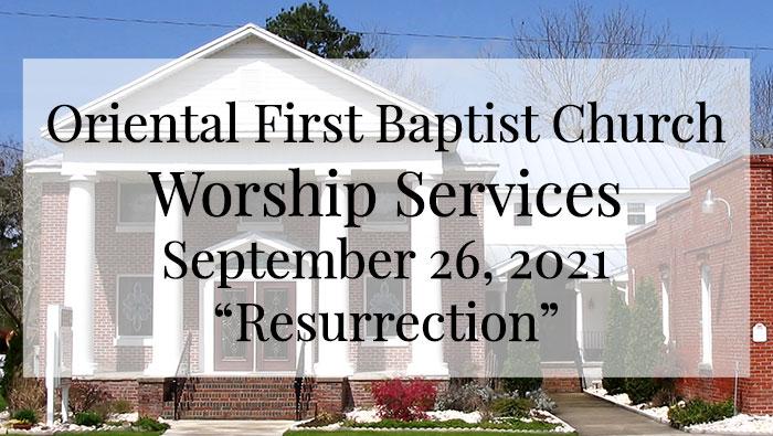 OFBC Worship Service for September 26 2021