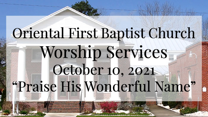 OFBC Worship Service for October 10 2021